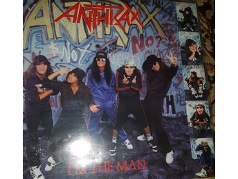 Anthrax I'm the man 12a