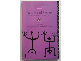 Nature and society : Anthropological perspectives
