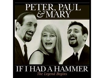 Peter Paul & Mary: If I had a hammer (Rem) (Vinyl LP)