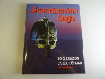 A Scandinavian Saga Pictures from Prehistory