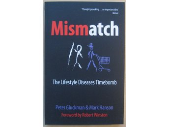 Mismatch: Peter Gluckman, Mark Hanson (foreword by Robert Winston)