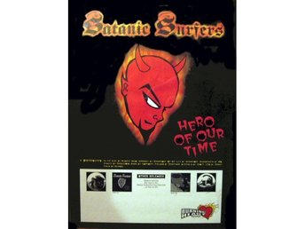Satanic Surfers -Hero of our ORIG 1996 poster Burning Heart