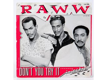 Raww - Don't You Try It 134.766 Singel 1986