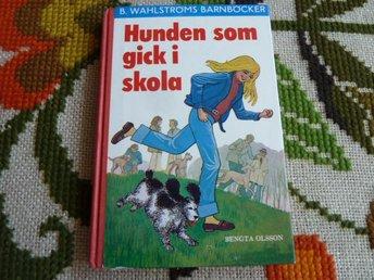 HUNDEN SOM GICK I SKOLA, B. OLSSON, 1975, BÖCKER - Anderstorp - HUNDEN SOM GICK I SKOLA, B. OLSSON, 1975, BÖCKER - Anderstorp
