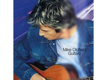 Oldfield Mike: Guitars 1999 (CD)