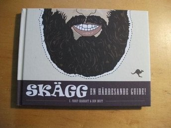 Skägg, en hårresande guide av C Frost-Sharratt & Ben Swift