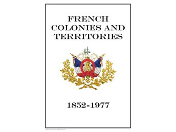 French Colonies Part II 1852-1977 PDF (DIGITAL)  ALBUM INGA FRIMÄRKEN!!