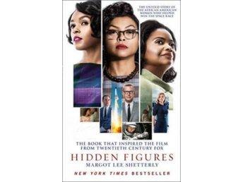 Hidden Figures- The Untold Story Of The African American Women Who Helped W (Bok - Nossebro - Hidden Figures- The Untold Story Of The African American Women Who Helped W (Bok - Nossebro