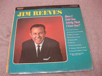 Jim Reeves-Have I Told You Lately That I Love You?