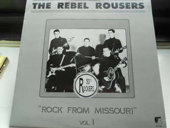 RECORD-SALE SOMMAR-REA! LP THE REBEL ROUSERS ROCK FROM MISSOURI