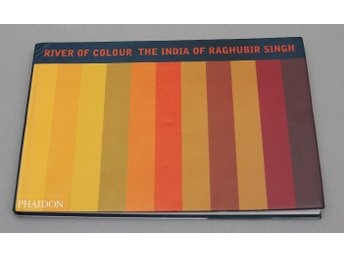 Fotobok River of Colour the India of Raghubir Singh, Phaidon 1998