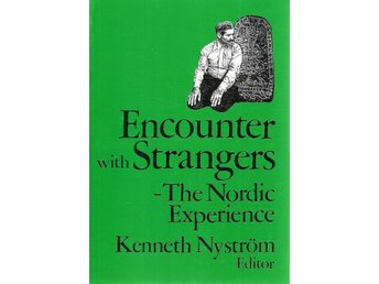Kenneth Nyström(Ed.): Encounter with strangers- The nordic..