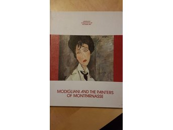 Modigliani and the other painters of Montparnasse