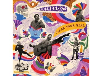 Decemberists: I'll be your girl 2018 (CD)