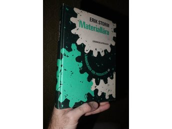"""Javascript är inaktiverat. - Olofström - """"Materiallära"""" av Erik StormSe bild för innehåll.Begagnad bok i fint skick. Lätt yttre slitage, ett par blekta stämplar från ett skolbibliotek inuti, för övrigt fint skick inuti. 391 sid. Utgiven 1972.Frakt tillkommer. Betalning till  - Olofström"""