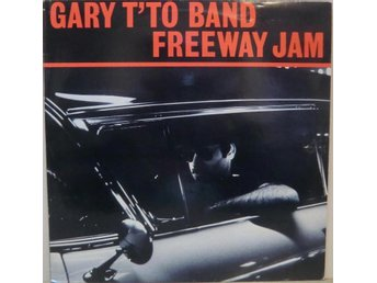 Gary T'To Band-Freeway jam / Live LP