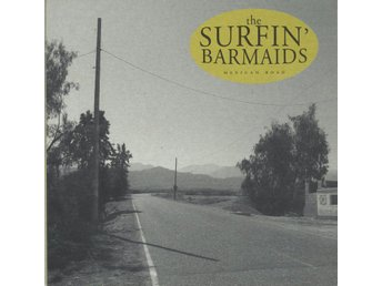 "10""LP The Surfin' Barmaids-Mexican Road"