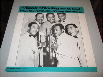 Snub Mosley And His Band – The Man With The Funny Little Horn KM-709