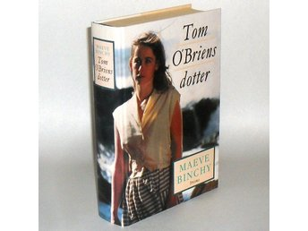 Tom O'Briens dotter : Binchy Maeve