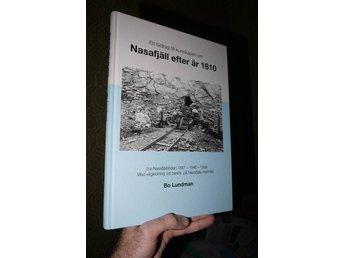 """Javascript är inaktiverat. - Olofström - """"Ett bidrag till kunskapen om Nasafjäll efter år 1810"""" av Bo LundmanOvanlig bok! """"3e Nasafjällstiden 1887-1946-1999 Med vägledning vid besäk på Nasafjälls malmfält"""" Se bild för innehåll. (Nasafjäll ligger på gränsen mellan Sverig - Olofström"""