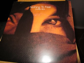 "CHRIS REA ""Nothing to fear"" vinyl singel."