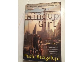 The Windup Girl, Palo Bacigalupi