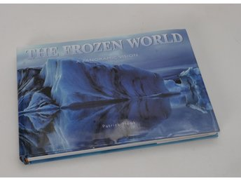 Bok: The Frozen World - A Panoramic Vision av Patric Hook