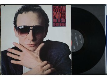 Graham Parker And The Shot – Steady Nerves – LP