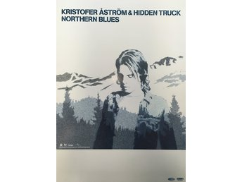 Poster Kristofer Åström & Hidden Truck Northern Blues