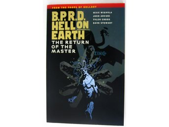 B.P.R.D. Hell on Earth Volume 6: The Return of the Master /Mike Mignola/TPB