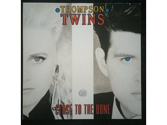 Thompson Twins – Close To The Bone