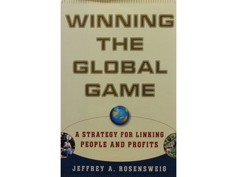 Winning the global game, Jeffrey A Rosensweig (Eng)