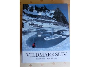 "BOK; ""VILDMARKSLIV"" - PETER GULLERS/TOM McNALLY!"