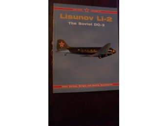 RED STAR VOL 27 LISUNOV LI-2  THE SOVIET DC-3  MIDLAND PUBLISHING