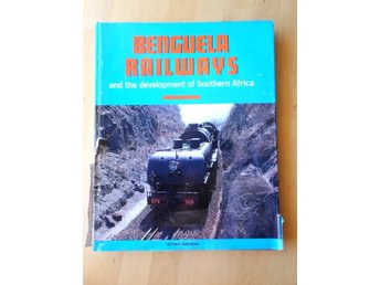 Benguela Railways and the development of Southern Africa