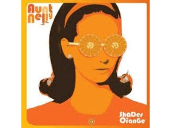 Aunt Nelly - Shades Of Orange - LP NY - FRI FRAKT