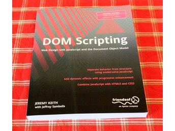 DOM Scripting - Jeremy Keith - ISBN: 9781430233893 - Kurslitteratur - Ny! - Borås - DOM Scripting - Jeremy Keith - ISBN: 9781430233893 - Kurslitteratur - Ny! - Borås