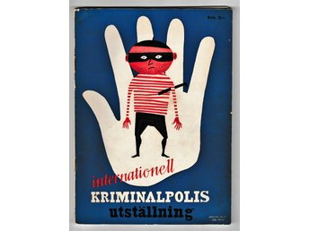 Program Internationell kriminalpolis-utställning, Ostermans Marmorhallar 1953