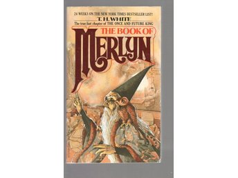 T.H. White - The book of Merlyn