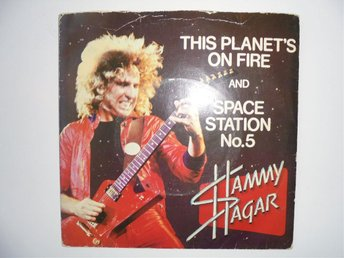 VINYLSINGEL. SAMMY HAGAR. THIS PLANETS ON FIRE / SPACE STATION No.5 (LIVE) - Sundsvall - VINYLSINGEL. SAMMY HAGAR. THIS PLANET'S ON FIRE / SPACE STATION No.5 (LIVE) - Sundsvall