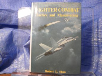 Fighter Combat Tactics and Maneuvering