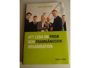 Att leda en frisk och framgångsrik organisation: psykologi - Södertälje - Att leda en frisk och framgångsrik organisation: psykologi - Södertälje