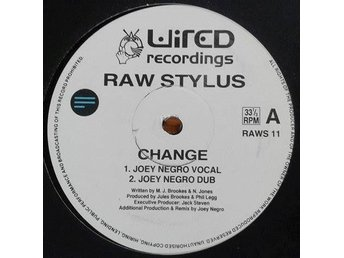 "Raw Stylus title* Change* House, Acid Jazz 12"" UK"