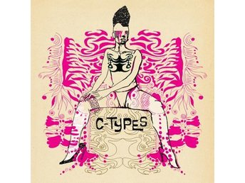 C-Types - Something Awkward / Do The Bird - 7'' NY - FRI FRAKT