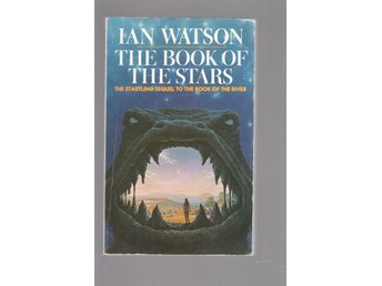 Ian Watson - The Book of the Stars