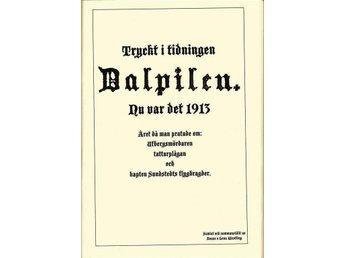 """Ur: tidn Dalpilen """"Nu var det 1913"""" Dalarna - Köping - Ur: tidn Dalpilen """"Nu var det 1913"""" Dalarna - Köping"""