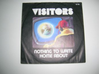 VISITORS Nothing To Write Home About/To Be Or Not To Be