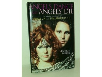 Angels dance and angels die. Pamela & Jim Morrison