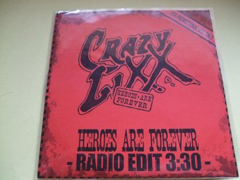 Crazy Lixx - Heroes Are Forever - PROMO - 2006 - CD-Singel