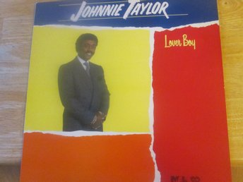 "JOHNNY TAYLOR  ""Lover Boy"""